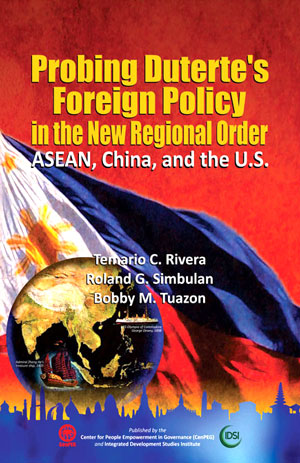 Probing Duterte's Foreign Policy in the New Regional Order: ASEAN, China, and the US